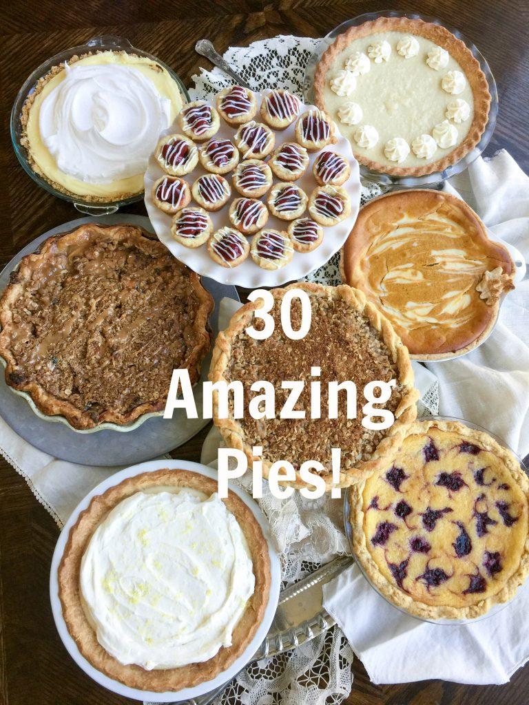 30 Amazing Pies!